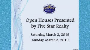 Open Houses- March 2, 2019 & March 3, 2019