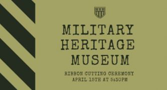 Military Heritage Museum Opening Soon