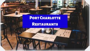 Port Charlotte Restaurants