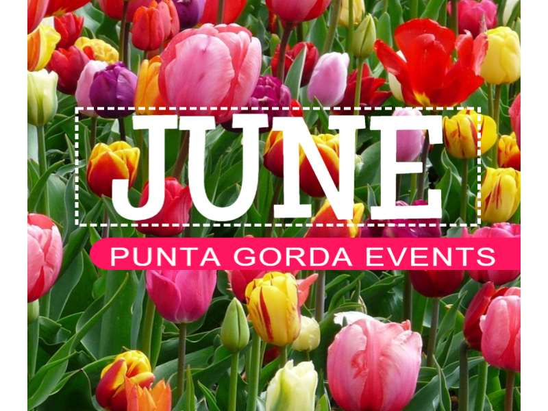 Punta Gorda June Events: Things to Do
